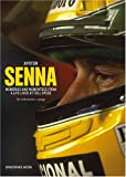 Senna: Memories and Momentoes from a Life Lived at Full Speed