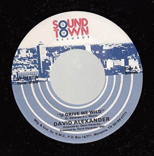 DAVID ALEXANDER 45 RPM U Drive me Wild / - Mall U Town