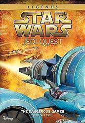 Star Wars: Jedi Quest:  The Dangerous Games: Book 3 (Star Wars Jedi Quest)