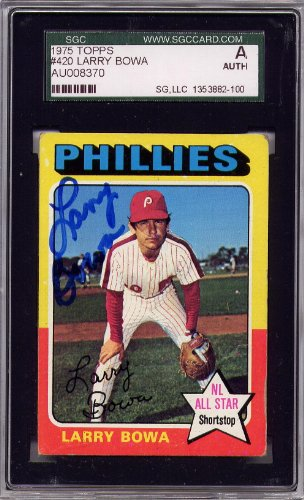 Larry Bowa Philadelphia Phillies SGC Certified Authentic Autograph - 1975 Topps (Autographed Baseball Cards)