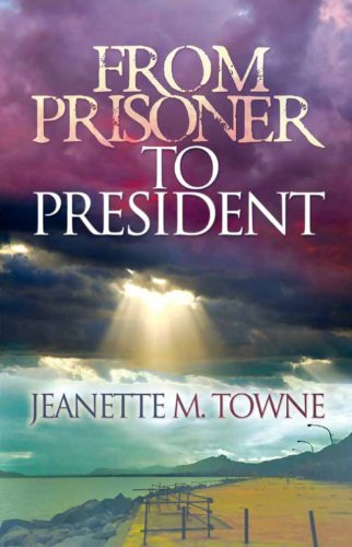 From Prisoner to President PDF ePub fb2 book