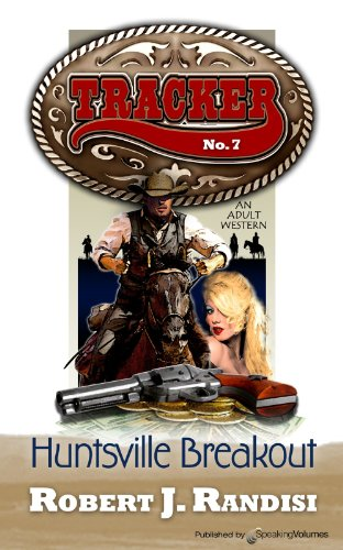 Huntsville Breakout (Tracker Book 7)