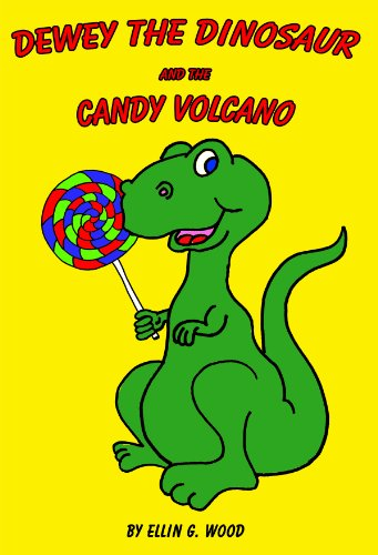 Dewey the Dinosaur and the Candy Volcano (A Fun Children's Picture Book)
