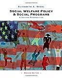 Social Welfare Policy and Social Programs 2nd Edition