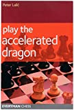 Play The Accelerated Dragon-Peter Lalic