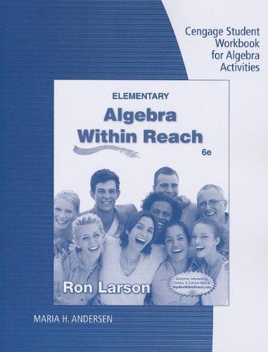 Student Workbook for Larson's Elementary Algebra: Algebra within Reach, 6th