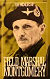 The Memoirs of Field Marshal Montgomery, Bernard Montgomery, 0306801736