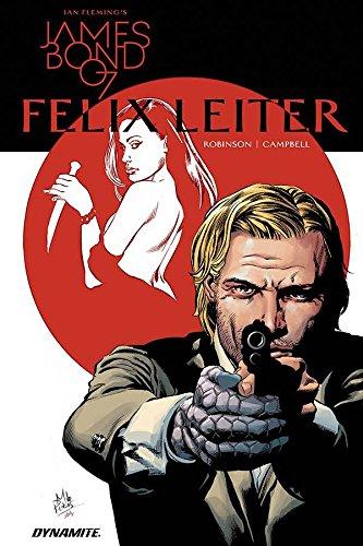James Bond: Felix Leiter (Ian Fleming's James Bond 007: Felix Leiter)