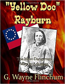 Book 'Yellow Doc Rayburn': The Most Dangerous Man in Arkansas
