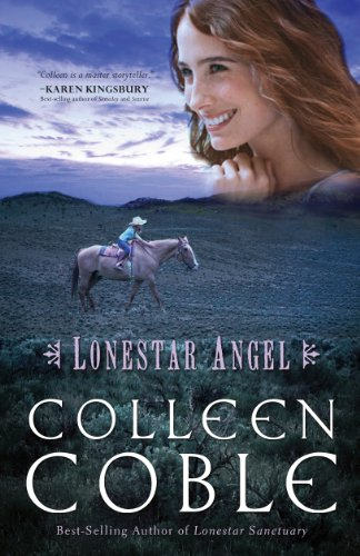 Lonestar Angel Series Book 4 By Coble Colleen