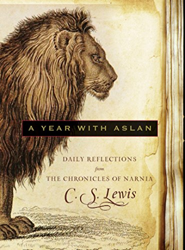 A Year with Aslan: Daily Reflections from The Chronicles of Narnia cover