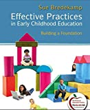 Effective Practices in Early Childhood Education 9780132779425