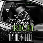 Filthy Rich: Blackstone Dynasty, Book 1 | Raine Miller