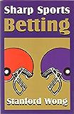Sharp Sports Betting (English Edition)