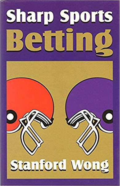 Sharp sports betting by stanford wong what is the punishment for aiding and abetting