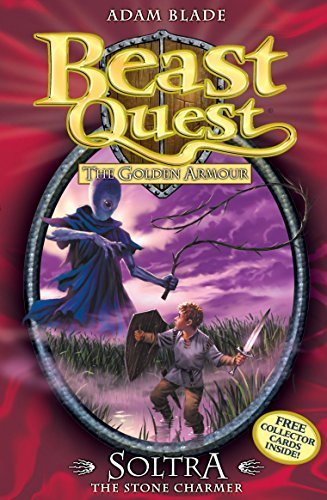 Beast Quest: 9: Soltra the Stone Charmer: The Golden Armour by Blade, Adam (2008) Paperback ()