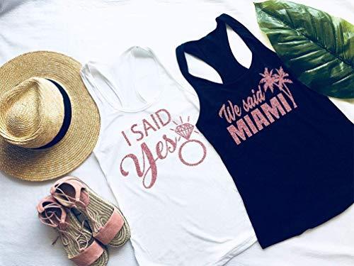 Bachelorette Party Shirts - Bachelorette Party - I said Yes - We Said Miami - Custom city - Any City- - Bachelorette Tanks - Bridal Party Shirts]()