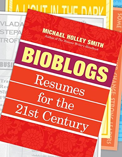 Download Bioblogs: Resumes for the 21st Century pdf epub