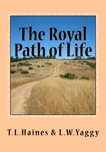 (The Royal Path of Life: Aims and Aids to Success and Happiness )