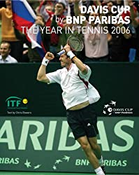 Davis Cup 2006: The Year in Tennis (Davis Cup: The Year in Tennis)