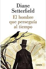 El hombre que perseguia al tiempo / Bellman and black (Spanish Edition) Hardcover