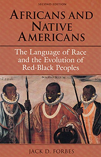 Search : Africans and Native Americans: The Language of Race and the Evolution of Red-Black Peoples