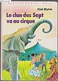 Image de Le clan des sept va au cirque