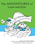 The Adventures of Layla and Kyle, Patton, 0615773141