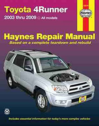 toyota 4runner 2003 2009 haynes repair manual haynes rh amazon com 2006 toyota 4runner repair manual download 2006 toyota 4runner repair manual cam sensor