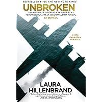 Inquebrantable / Unbroken (Spanish Edition)