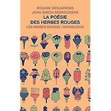 Poésie des Herbes rouges (La): Anthologie