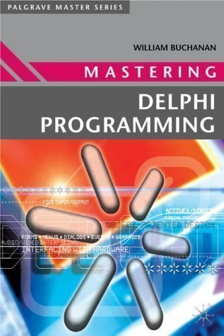 Mastering Delphi Programming (Palgrave Master Series) by Buchanan, William published by Palgrave Macmillan (2003) by Palgrave Macmillan