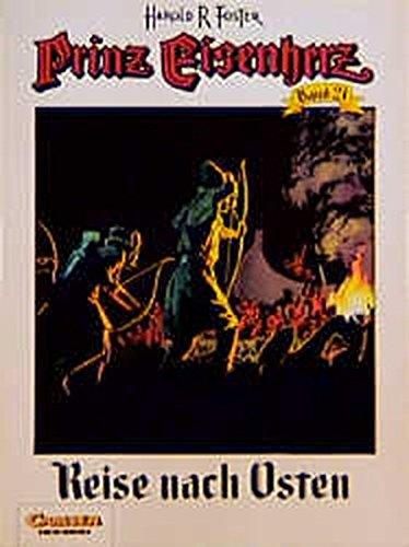 Prinz Eisenherz, Bd.21, Reise nach Osten Broschiert Hal Foster Carlsen 3551715211 Comics; Abenteuer/Action