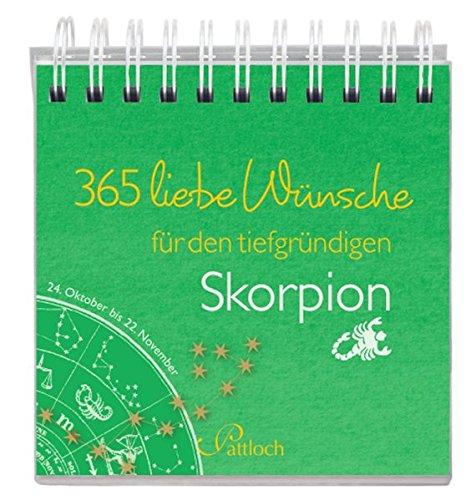 365 liebe Wünsche für den Skorpion