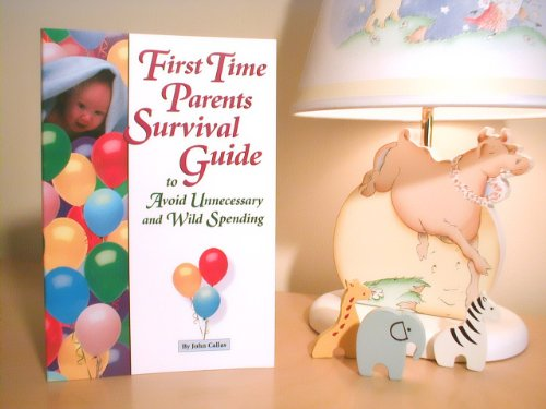 First Time Parents Survival Guide to Avoid Unnecessary and Wild Spending