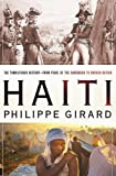 Why has Haiti been plagued by so many woes? Why have multiple U.S. efforts to create a stable democracy in Haiti failed so spectacularly? Philippe Girard answers these and other questions, examining how colonialism and slavery have left a leg...