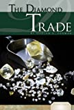 Diamond Trade (Essential Viewpoints: Set 5 (Library))