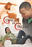 Going in Circles, L. A. Hollis, 1450226825
