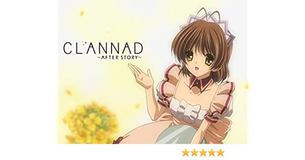 Amazon Com Watch Clannad After Story English Dubbed Prime Video