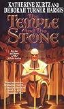 The Temple and the Stone, Katherine Kurtz and Deborah Turner Harris, 0446607231