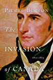 Front cover for the book The Invasion of Canada by Pierre Berton