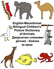 English-Macedonian Bilingual Children's Picture Dictionary of Animals