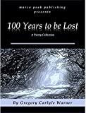 100 Years to be Lost