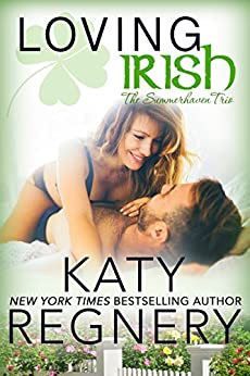 Loving Irish (The Summerhaven Trio Book 3) by [Regnery, Katy]