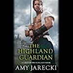 The Highland Guardian: Lords of the Highlands, Book 3 | Amy Jarecki