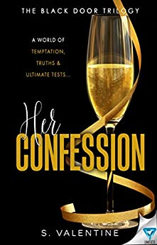 Her Confession (The Black Door Trilogy Book 2) by [Valentine, S.]