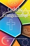 Catholic Evangelization in an Ecumenical