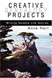 Creative Genealogy Projects, Anne Hart, 0595313051