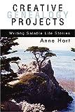Creative Genealogy Projects, Anne Hart, 0595313051