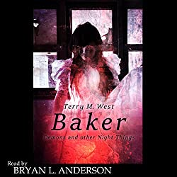 Baker: Demons and Other Night Things